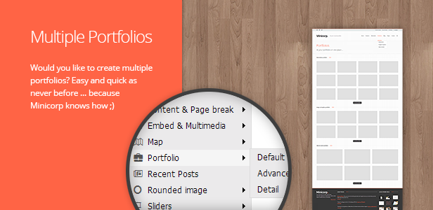 Multiple Portfolios. Would you like to create multiple portfolios? Easy and quick as never before … because Minicorp knows how ;)