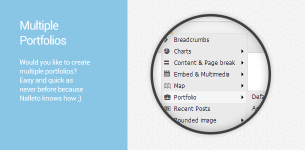 Multiple Portfolios. Would you like to create multiple portfolios? Easy and quick as never before … because Nalleto knows how ;)